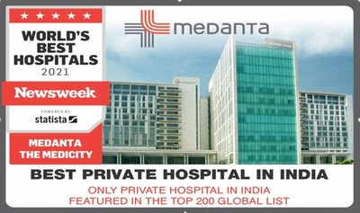 Medanta Ranks as the Best Private Hospital in India Second Time in a Row: Newsweek